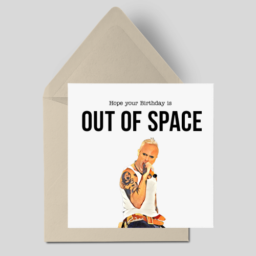 Hope your Birthday is Out Of Space