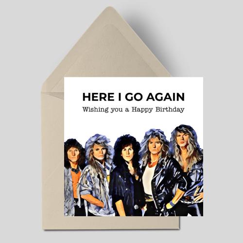 Here I Go Again Wishing you a Happy Birthday