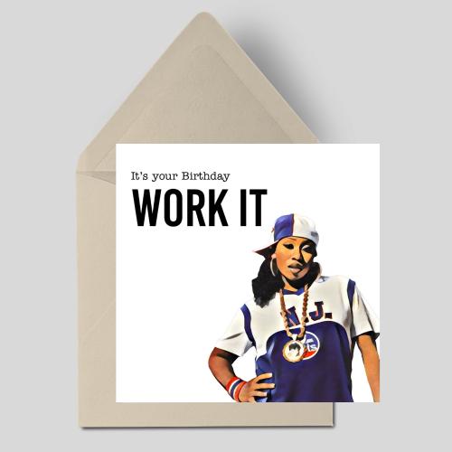 It's your Birthday Work It